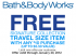 "View the ""Bath & Body Works Free Travel Item With Purchase"" coupon page"