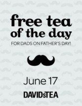 "View the ""FREE Cup of David's Tea for Dads on Father's Day"" coupon page"